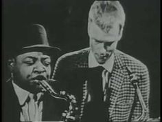 Billie Holiday - My man don't love Me  with footage!  Maybe Coleman Hawkins?  Gerry Mulligan?