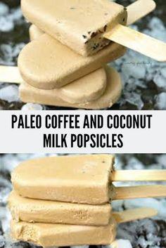 Paleo coffee and coconut milk popsicles – vegan, paleo, sugar free, gluten free Paleo Sweets, Paleo Dessert, Vegan Desserts, Dessert Recipes, Vegan Dishes, Delicious Desserts, Best Paleo Recipes, Gourmet Recipes, Yummy Recipes