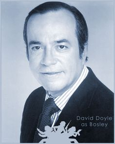 David Doyle as Bosley from Charlie's Angels.