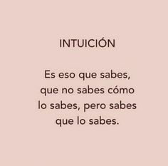 Spanish Quotes, Positive Thoughts, Inspirational Quotes, Wisdom, Positivity, Good Things, Messages, Humor, Motivation