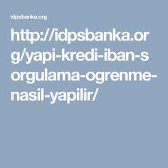 http://idpsbanka.org/yapi-kredi-iban-sorgulama-ogrenme-nasil-yapilir/