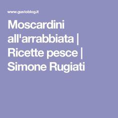 Moscardini all'arrabbiata | Ricette pesce | Simone Rugiati