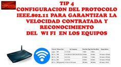 TIP 4-CONFIGURACION DEL PROTOCOLODE LA NORMA IEEE 802.11.-CURSO DE MOVISTAR UNO HFC-CURSO DE TELEVISION POR CABLE El servicio WI FI, otorga señal de Internet...