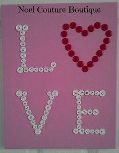 Love Valentine Button Canvas Art By Noel Couture Boutique $13.50