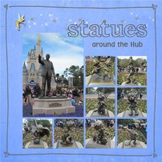 Statues Around the Hub - MouseScrappers - Disney Scrapbooking Gallery