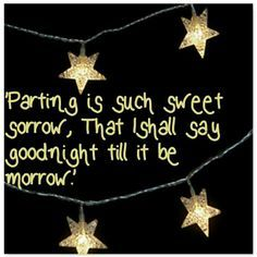shakespeare goodbye quotes romeo and juliet - Google Search