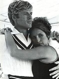 Love Robert Redford and Barbra Streisand