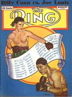 Billy Conn and Joe Louis Ring Magazine August Black History Month Quotes, Boxing Posters, Boxing History, Joe Louis, Sport Icon, Memes, Wrestling, Baseball Cards, Boxing