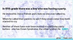 Random acts of kindness - In fifth grade there was a boy who was having a party.