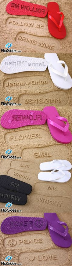 Custom flip flops that make imprints in the sand - perfect for a beach wedding, bridesmaids, spring break, flower girl gifts!