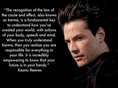 Quotes On Karma and Effect   The recognition of the law of the cause and effect also known as karma ...