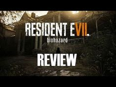 Resident Evil 7: Biohazard Review - YouTube