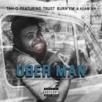 UBERMAN by Tah O on SoundCloud