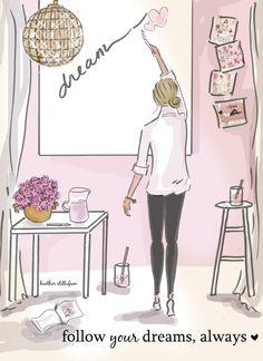 Follow Your Dreams by Heather Stillufsen by RoseHillDesignStudio