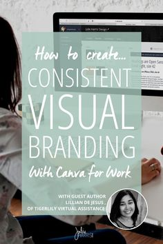 How to Create Consistent Visual Branding with Canva for Work with Lillian De Jesus on Julie Harris Design