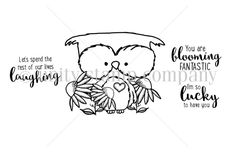 """Createdy by Lisa Arana. This kit contains 4 stamps.  Owl measures approximately 2"""" x 2.5"""".  """"You are blooming fantastic"""" sentiment measures approximately .75"""" x 1.5"""".  """"I'm so lucky to have you"""" sentiment measures approximately .75"""" x 1"""".  """"Let's spend the rest of our lives laughing"""" sentiment measures approximately .75"""" x 1.5"""".  All Unity Stamps are pre-cut, mounted on cling foam and ready to use right out of the p..."""