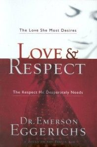 much needed help for our marriages:  Love and Respect (book review)