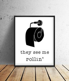 Funny Bathroom Prints | PRINTABLE Art, Bathroom Decor, House Decor, Modern,  Wall Art, Kids Bathroom, They See Me Rollin, Wash It Real Good