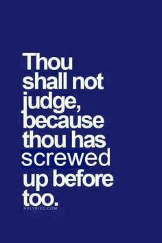 Thou shall not judge