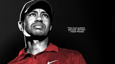 The most fun athlete to watch. The best golfer the world has ever seen. The most intense athlete Ive known.