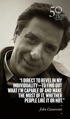 A Note on Cinema from John Cassavetes.