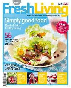 Spring is here so shape up for summer with our really healthy recipes. Sample our summer soups, fish feasts and  scrumptious salads with #Fresh Living's October issue, on sale now! #picknpay #freshliving