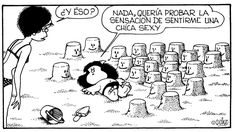 Mafalda you are sexy. ( what are you doing? - I just wanted to know what it feels to feel like a sexy girl) Love Is Comic, Mafalda Quotes, Meant To Be Quotes, Creation Art, Lucky Luke, Spanish Memes, Black Books, Humor Grafico, Amazing Adventures