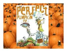 Posters and Activities for the Halloween story, The Perfect Pumpkin Pie! Grades 2-4