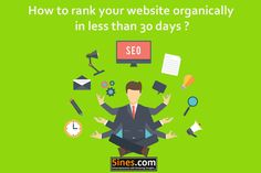 How to Rank your Website Organically in Less than 30 Days | http://blog.5ines.com/