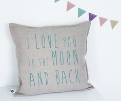 Handmade Decorative Printed Pillow Cover, I love you to the moon and back, Cushion, Natural Flax Linen, Perfect Gift, Teal, Turquoise, Throw
