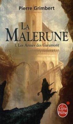 Couverture de La Malerune, tome 1 : Les armes de Garamont