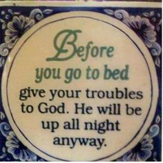 He is there for you. Just praise him for your high points and have faith in him in your low times. He is listening.