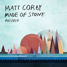 Made Of Stone, a song by Matt Corby on Spotify