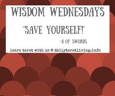 """Wisdom Wednesday is an interactive reading/blog. Together we learn to listen to our intuition and pull a personal meaning of the card from the picture. The picture and symbols all hold a different meaning to each of us, so there will be many variations of interpretations of the same card. So let us begin…. Start … Continue reading """"Wisdom Wednesdays : 8 of Swords"""" Different Meaning, Daily Tarot, Tarot Learning, Ayurveda, Swords, Intuition, Continue Reading, Save Yourself"""