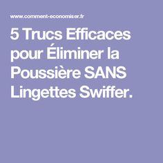 5 Trucs Efficaces pour Éliminer la Poussière SANS Lingettes Swiffer.