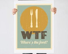 Kitchen print, Humor quote print, Fork, Knife, Plate, Kitchen decor, Kitchen quote, Retro poster, WTF, Kitchen art, Minimalist art by ReStyleGraphic on Etsy https://www.etsy.com/listing/200597584/kitchen-print-humor-quote-print-fork