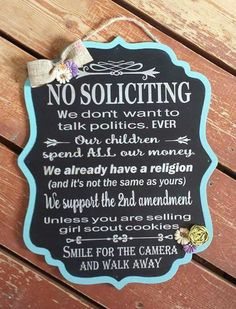 Diy outdoor signs no soliciting 51 ideas Front Porch Signs, Front Door Decor, Front Doors, Diy Signs, Funny Signs, Funny No Soliciting Sign, Baby Sleeping Sign, Welcome Door Signs, Palette
