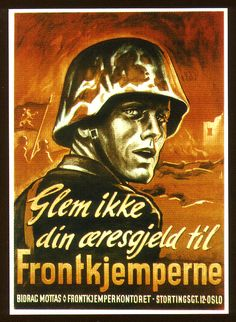 Norwegian poster Do not forget your honorable dept for the fighter at Front Contributions are received - Front Fighter Office