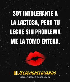 Sin pedos todo lo que salga de ti flaminga Kinky Quotes, Sex Quotes, Hot Love Quotes, Romantic Humor, Nasty Quotes, Gangster Quotes, Messages For Him, Flirty Quotes, Babe