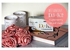 Revelkove Love: Witaminy D3+K2 DeKavit - zadbaj o zdrowe odpowiedn...