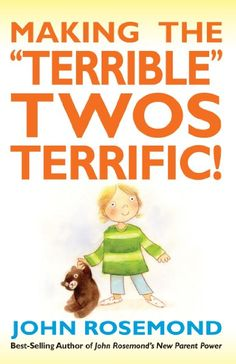 "If you have any kid (no matter what age) that need a little help listening or any other bad behavior PLEASE read this book! Sounds like a ""cheesy"" book but it is FANTASTIC! so many helpful tips to help any parent with children of any age! help you and your child/children! Making the ""Terrible"" Twos Terrific!:Amazon:Books"