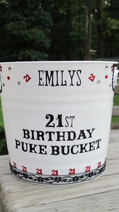Personalized 21st Birthday Puke Bucket by JayniesCloset on Etsy, $30.00