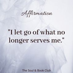 The Soul and Book Club ( Amazing Quotes, Great Quotes, Quotes To Live By, True Quotes, Motivational Quotes, Inspirational Quotes, Positive Affirmations, Positive Quotes, Healing Affirmations