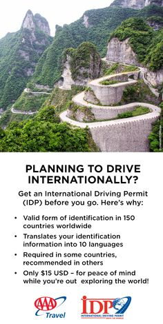 Your International Driving Permit speaks the language — even if you don't! Go to http://www.AAA.com/vacation/idpf.html for details on how to obtain your IDP.