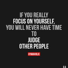 If You Really Focus On Yourself