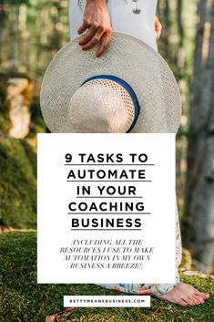 Wondering how you can save time in your business? To get you started, here are 9 tasks you can automate in your business today and the tools I use. Coaches | Creatives | Freelancers | Entrepreneurs