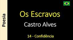 Castro Alves - Os Escravos - 14 - Confidência