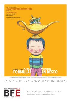 OJALÁ PUDIERA FORMULAR UN DESEO ISBN: 978-84-15208-48-8  /  Autor: Jimmy Liao  /  Ilustrador: Jimmy Liao