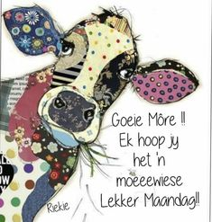 Good Morning Messages, Good Morning Wishes, Morning Quotes, Goeie More, Afrikaans Quotes, Happy Monday, Monday Motivation, Inspirational Quotes, Cards