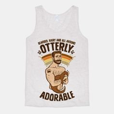 99b3e485203326 Bearded Hairy and All Around Otterly Adorable Tank Top
